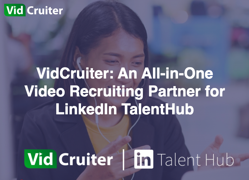 VidCruiter and LinkedIn Partnership