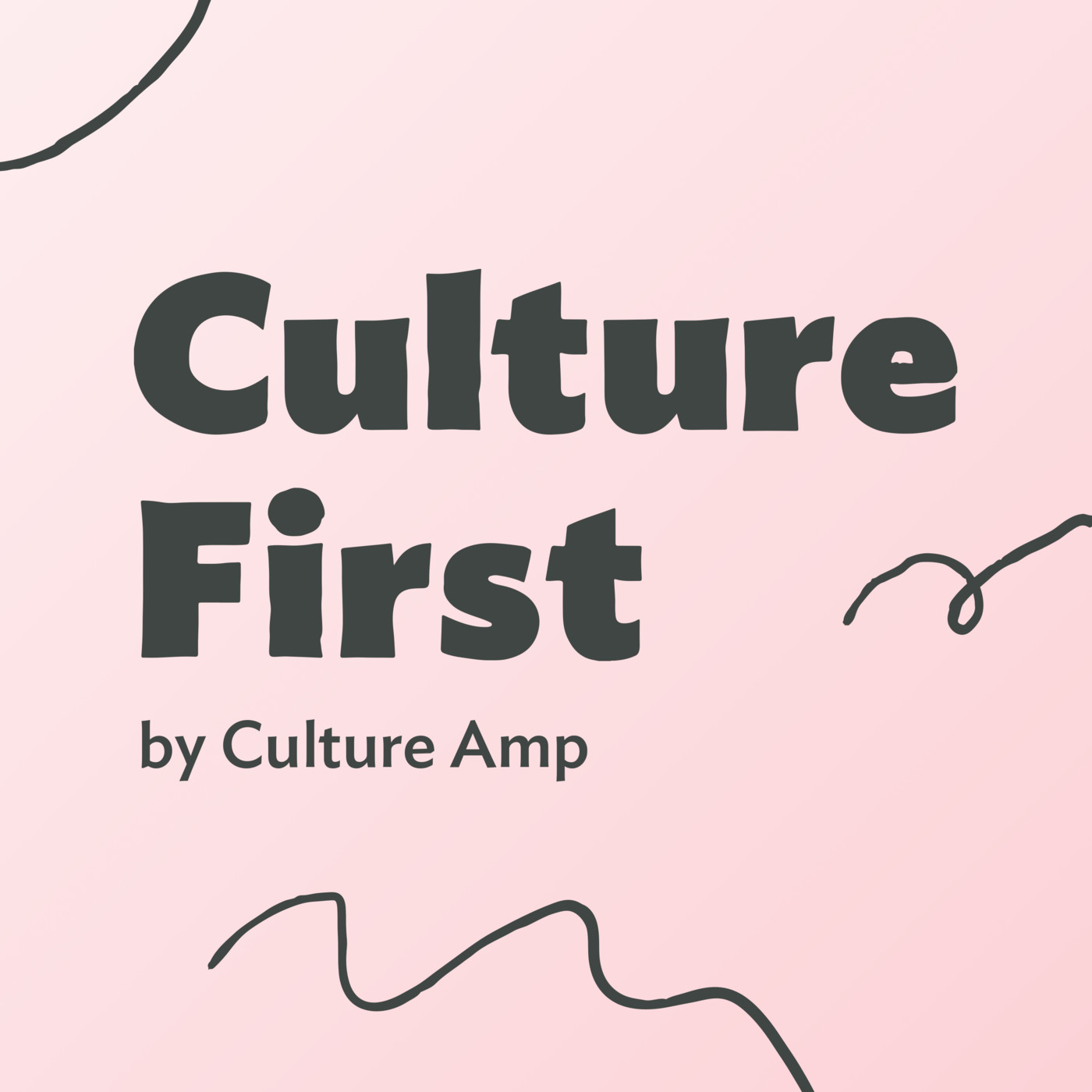 Culture First Podcast